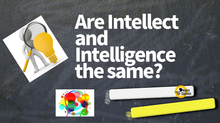 intellect and intelligence
