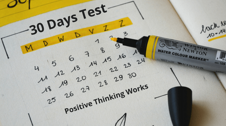 30 Days Test-Technique Proving that Positive Thinking Works!