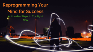Reprogramming Your Mind for Success- Tips to Try Right Now